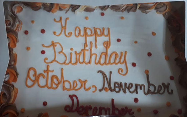 Quarterly bday celebration and cake cutting. Oct. Nov. Dec 2018